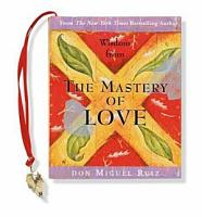 Wisdom from the Mastery of Love PDF