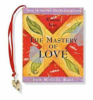 Wisdom from the Mastery of Love Book