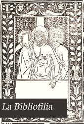 La Bibliofilia: Volume 2