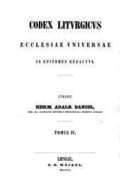 Codex liturgicus Ecclesiae universae in epitomen redactus. Curavit Herm. Adalb. Daniel