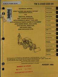 Direct Support and General Support Maintenance Manual for Tractor  Wheeled  DED  Loader Backhoe  with Hydraulic Impact Tool and with Hydraulic Earth Auger Attachment  John Deere Model JD410  CCE   with Bucket  Impactor  and Earth Drill  NSN 2420 00 567 0135   PDF