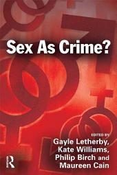 Sex as Crime?