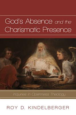 God   s Absence and the Charismatic Presence