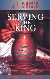 Serving the King: Doing Ministry in Partnership with God