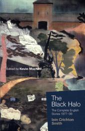 The Black Halo: The Complete English Stories 1977-98