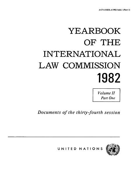 Yearbook Of The International Law Commission 1982 Vol Ii Part 1