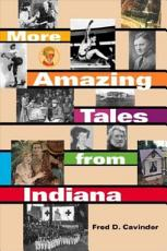 More Amazing Tales from Indiana PDF