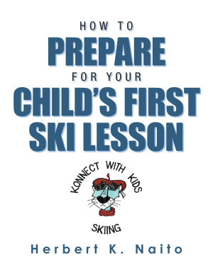 How to Prepare for Your Child's First Ski Lesson