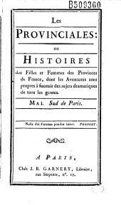 Les Provinciales : ou Histoires des filles et femmes des provinces de France... (par Rétif de La Bretonne)