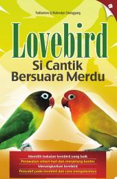 Lovebird Si Cantik Bersuara Merdu