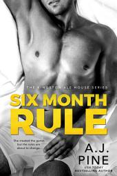 Six Month Rule