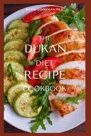 The Dukan Diet Recipe Cookbook