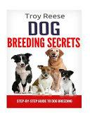 Dog Breeding Secrets PDF