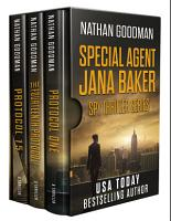 The Special Agent Jana Baker Spy Thriller Series Box Set  Books 1 3  PDF