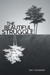 The Beautiful Struggle