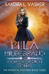 Mila Hildebrand is Forever Not Yours  The Immortal Mistakes  Book 3  PDF