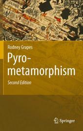 Pyrometamorphism: Edition 2