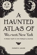 A Haunted Atlas of Western New York