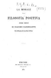 La morale nella filosofia positiva: studio critico ...