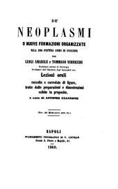 De' neoplasmi, o Nuove formazioni organizzate nella loro struttura genesi ed evoluzione per Luigi Amabile e Tommaso Virnicchi