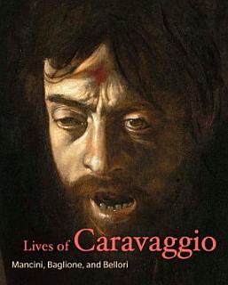 Lives of Caravaggio Book
