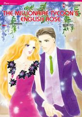 The Millionaire Tycoon's English Rose: Harlequin Comics