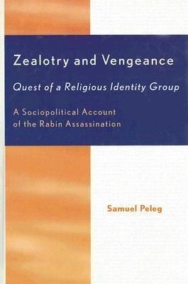 Zealotry and Vengeance