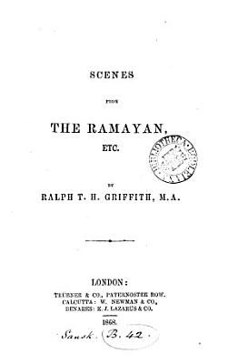 Scenes from the Ramayan  Etc
