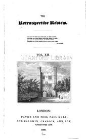 The Retrospective Review, and Historical and Antiquarian Magazine ...: Volume 12