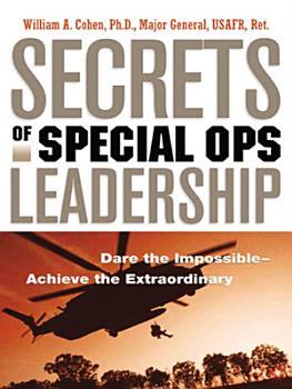 Secrets of Special Ops Leadership PDF