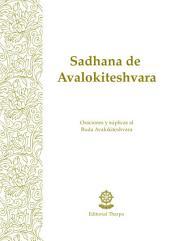 Sadhana de Avalokiteshvara: Oraciones y súplicas al Buda Avalokiteshvara