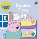 First Words with Peppa Level 4   Bedtime Story PDF