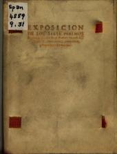 Exposición de los siete Psalmos Penitenciales del Real Profeta Dauid: Cõ vn acto de contrición, y conuersión, y lagrymas del pecador
