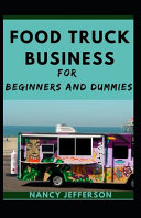 Food Truck Business For Beginners And Dummies PDF