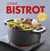 Cuisine bistrot: 90 recettes simples, rapides et savoureuses