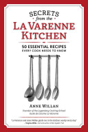 Secrets from the La Varenne Kitchen