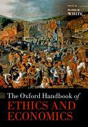 The Oxford Handbook of Ethics and Economics