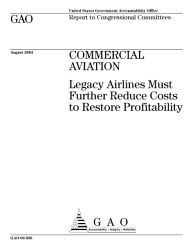 Commercial Aviation Legacy Airlines Must Further Reduce Costs To Restore Profitability Report To Congressional Committees  Book PDF