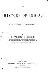 The History of India from the Earliest Ages: pt. I. Mussulman rule. pt.II. Mogul empire. Aurangzeb
