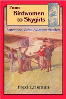 From Birdwomen to Skygirls PDF
