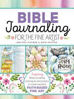 Bible Journaling for the Fine Artist PDF