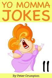 Yo Momma Jokes 11