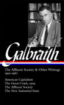 The Affluent Society and Other Writings, 1952-1967