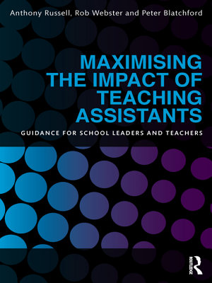 Maximising the Impact of Teaching Assistants PDF