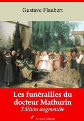 Les funérailles du docteur Mathurin: Nouvelle édition augmentée