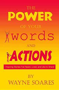 The Power of Your Words and Actions PDF