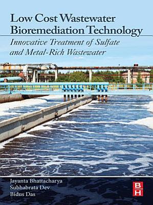 Low Cost Wastewater Bioremediation Technology