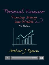 Personal Finance: Turning Money into Wealth, Edition 7