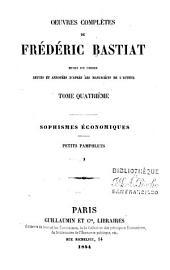 Œuvres complètes de Frédéric Bastiat: mises en ordre, Volume4