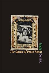 The Queen of Peace Room